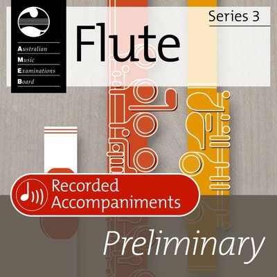 Flute Preliminary Series 3 Recorded Accomp Cd