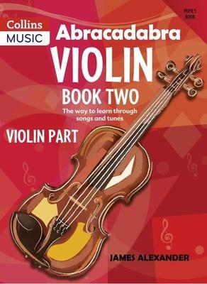 Abracadabra Violin Bk 2
