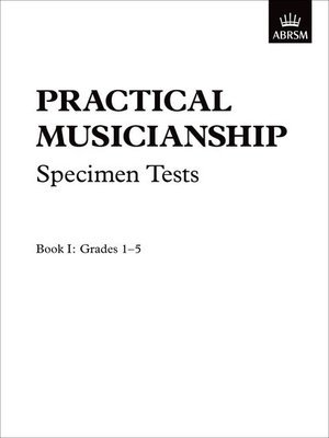 A B Practical Musicianship Spec Tests Gr 1-5