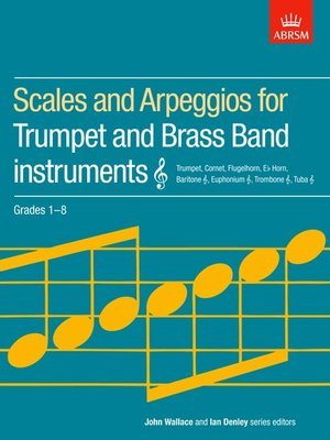Scales & Arpeggios For Trumpet Gr 1-8