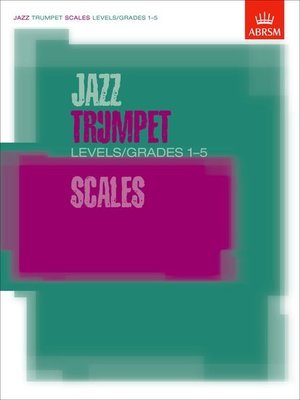 Jazz Trumpet Scales Gr 1 To 5