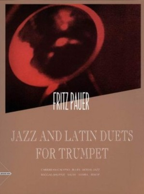 Pauer - Jazz And Latin Duets For Trumpet