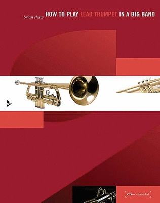 How To Play Lead Trumpet In A Big Band BK/CD