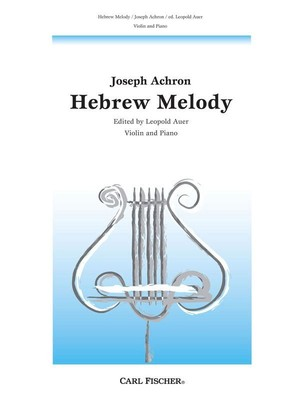 Achron - Hebrew Melody Violin/piano Ed Auer