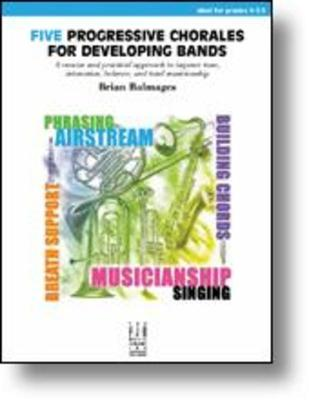 Five Progressive Chorales For Developing Bands