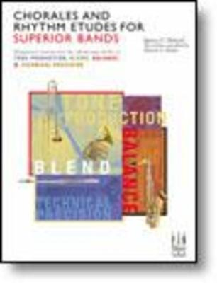 Chorales And Rhythm Etudes For Superior Bands