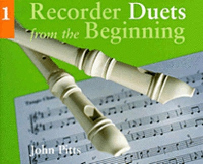 Recorder Duets From The Beginning Pupils Book 1