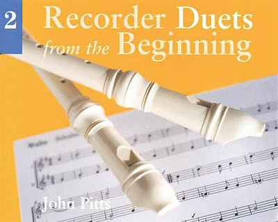 Recorder Duets From The Beginning Pupils Book 2