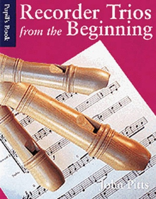 Recorder Trios From The Beginning Pupils Book