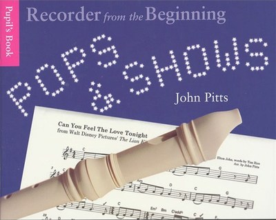 Recorder From The Beginning Pops & Shows Pupils Bk