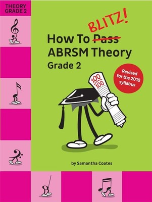 How To Blitz Abrsm Theory Grade 2 2018 Edition