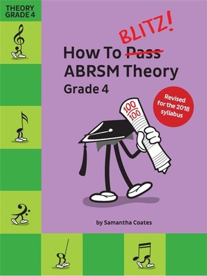 How To Blitz Abrsm Theory Grade 4 2018 Edition