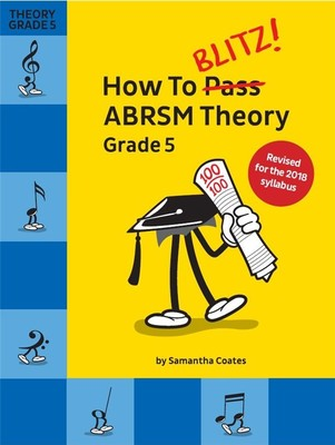 How To Blitz Abrsm Theory Grade 5 2018 Edition