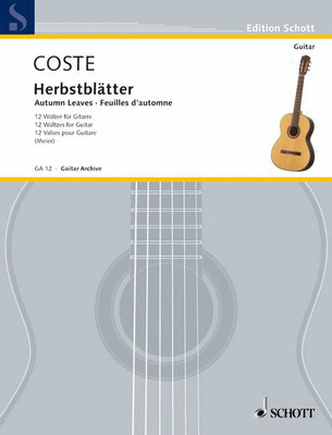 Coste - Autumn Leaves Op 41 12 Waltzes For Guitar