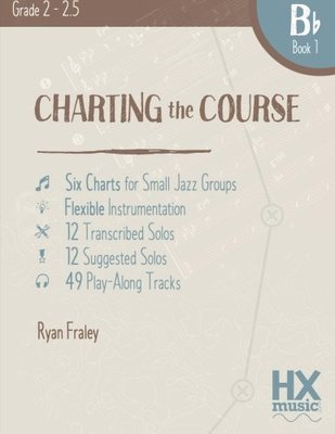 Charting The Course B Flat Book 1