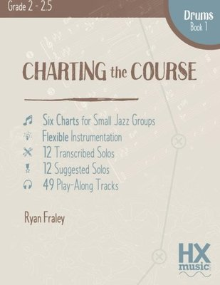 Charting The Course Drum Set Book 1