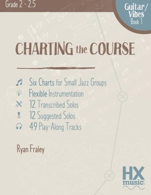 Charting The Course Guitar/vibes Book 1