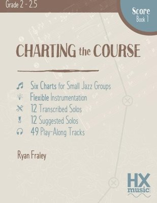 Charting The Course Score Book 1