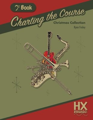 Charting The Course Christmas Collection Bass Clef Book