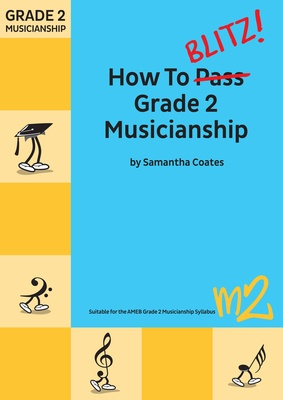 How To Blitz Grade 2 Musicianship