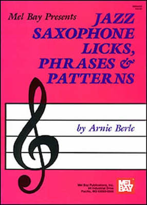 Jazz Saxophone Licks Phrases & Patterns
