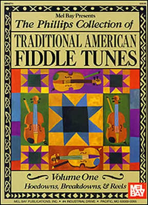 Phillips Coll Of Trad Amer Fiddle Tunes Vol 1