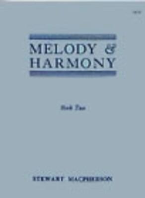 Melody And Harmony Bk 2