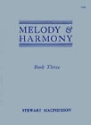 Melody And Harmony Bk 3