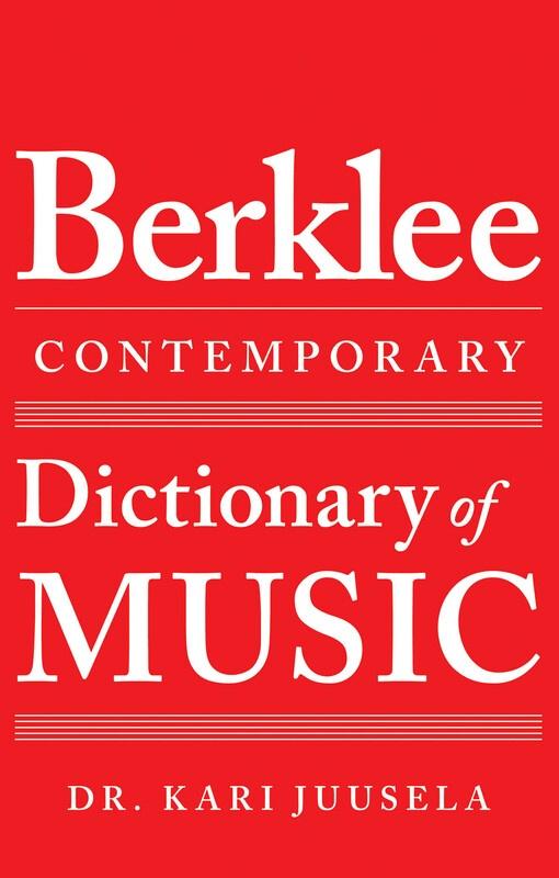 BERKLEE CONTEMPORARY DICTIONARY OF MUSIC : The Berklee Contemporary Dictionary of Music