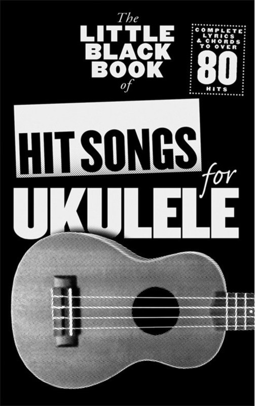 Picture of LITTLE BLACK BOOK OF HIT SONGS FOR UKULELE : The Little Black Book of Hit Songs for Ukulele